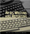 News Writing and Reporting for Today's Media - Bruce D. Itule, Douglas A. Anderson