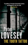 The Tooth Tattoo: 13 (Peter Diamond Mystery) - Peter Lovesey