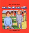 Alex, The Kid With Aids - Linda Walvoord Girard, Blanche Sims