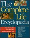 The Complete Life Encyclopedia: A Minirth Meier New Life Family Resource - Frank Minirth, Stephen Arterburn, Paul D. Meier