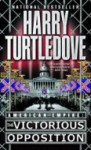 The Victorious Opposition - Harry Turtledove