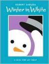 Winter in White (Other Format) - Robert Sabuda