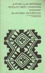 Kroniki Bustosa Domecqa - Jorge Luis Borges, Adolfo Bioy Casares