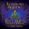 Reclaimed - A Highland Historical Trilogy (Highland Historical, #4-6) (The MacKays, #1-3) - Kerrigan Byrne, Derek Perkins