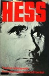Hess: A Biography - Heinrich Fraenkel, Roger Manvell