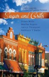 Sugar and Grits: Mississippi Mud/Not on the Menu/Gone Fishing/Falling for You (Heartsong Novella Collection) - DiAnn Mills, Janice Thompson, Martha Rogers, Kathleen Y'Barbo