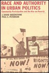Race and Authority in Urban Politics - J. David Greenstone, Paul E. Peterson