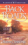 Back Roads - Susan Crandall