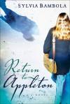 Return to Appleton - Sylvia Bambola