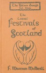 The Silver Bough: A Four Volume Study Of The National And Local Festivals Of Scotland - F. Marian McNeill