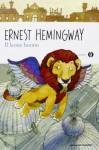 Il leone buono - Ernest Hemingway, Giuseppe Iacobaci, Fabio Visintin
