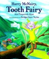 Harry McNairy, Tooth Fairy - Ann Fitzpatrick Alper, Judith Mathews