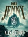 Dark Jenny (Audio) - Alex Bledsoe, Stefan Rudnicki