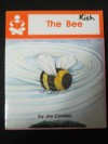 The Bee - Joy Cowley, June Melser, Christine Ross