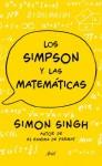 Los Simpson y las matemáticas: Simon Singh. Autor del enigma de Fermat (Spanish Edition) - Simon Singh, Ana Herrera Ferrer