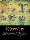 Warriors of Medieval Japan - Stephen Turnbull