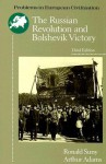 The Russian Revolution and Bolshevik Victory: Visions and Revisions - Ronald Grigor Suny, Art Adams
