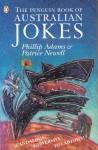The Penguin Book of Australian Jokes - Phillip Adams, Patrice Newell