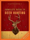 Buck Peterson's Complete Guide to Deer Hunting - Buck Peterson