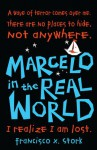 Marcelo in the Real World - Francisco X. Stork