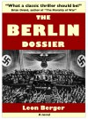 The Berlin Dossier - Leon Berger