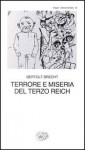 Terrore e miseria del Terzo Reich - Bertolt Brecht, Emilio Castellani, Federico Federici