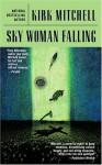 Sky Woman Falling - Kirk Mitchell