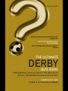 The Ultimate Derby Quiz Book: 1,000 Questions on Derby County Football Club - Chris Cowlin