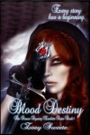 Blood Destiny The Draven Dynasty Novelette Series Book 1 - Zoey Sweete, Emily Walker