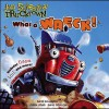 What a Wreck! - Lee Howard, David Shannon, William C. Wolff, Loren Long