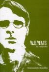 W.B. Yeats: The Love Poems - W.B. Yeats