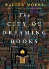 The City of Dreaming Books (Dreaming Books, #1) (Zamonia, #4) - Walter Moers, Paul Michael Garcia