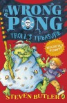 Wrong Pong: Troll's Treasure (The Wrong Pong) - Steven Butler