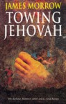 Towing Jehovah - James K. Morrow