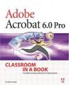 Adobe Acrobat 6.0 Pro Classroom in a Book - Adobe Creative Team