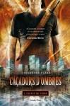 Ciutat de Vidre (Caçadors d'ombres, #3) - Cassandra Clare