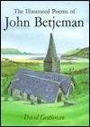 The Illustrated Poems of John Betjeman - John Betjeman
