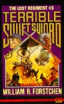 Terrible Swift Sword - William R. Forstchen