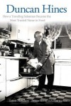 Duncan Hines: How a Traveling Salesman Became the Most Trusted Name in Food - Louis Hatchett, Michael Stern