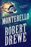 Montebello: A Memoir - Robert Drewe