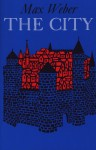 The City - Max Weber, Don Martindale, Gertrud Neuwirth