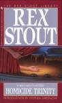 Homicide Trinity - Rex Stout