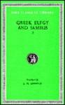 Greek Elegy and Iambus, Volume I: Elegiac Poets from Callinus to Critias (Including Tyrtaeus, Mimnermus, Solon, Phocylides, Xenophanes, Theognis) - Callinus, Solon, J.M. Edmonds