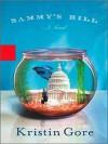 Sammy's Hill (Audio) - Kristin Gore, Kathe Mazur