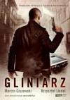Gliniarz - Marcin Ciszewski