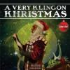 A Very Klingon Khristmas - Paul Ruditis, Patrick Faricy