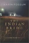 The Indian Bride - Karin Fossum