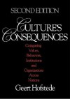Culture's Consequences: Comparing Values, Behaviors, Institutions and Organizations Across Nations - Geert Hofstede