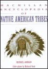 MacMillan Encyclopedia of Native American Tribes - Michael Johnson