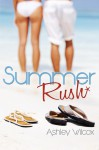 Summer Rush - Ashley Wilcox